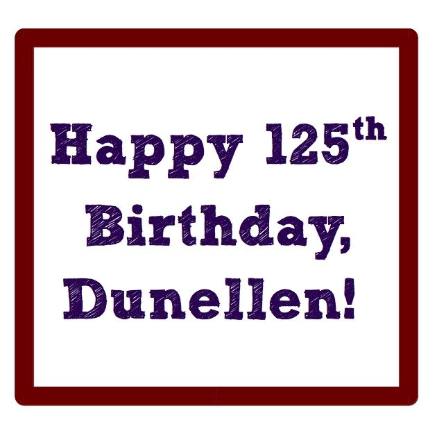happy 125th birthday Dunellen